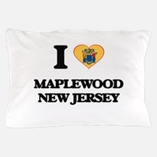 I love Maplewood New Jersey Pillow Case
