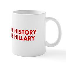 Make History Vote Hillary-Fut red 400 Mugs