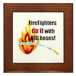 Fire Fighters Do it Framed Tile