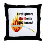 Fire Fighters Do it Throw Pillow