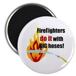Fire Fighters Do it Magnet