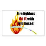 Fire Fighters Do it Rectangle Sticker