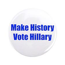 Make History Vote Hillary-Imp blue 400 Button