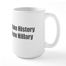 Make History Vote Hillary-Imp gray 400 Mugs