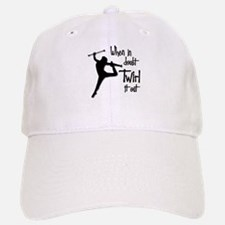 TWIRL IT OUT Baseball Baseball Cap