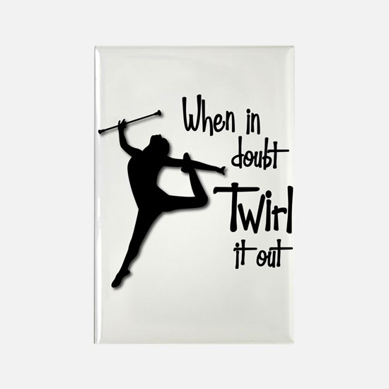 TWIRL IT OUT Rectangle Magnet