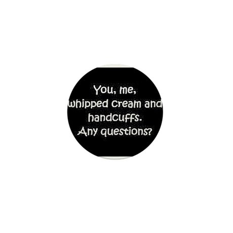 You, me, and whipped cream Mini Button