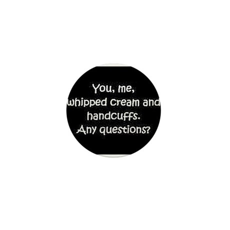 You, me, and whipped cream Mini Button (100 pack)