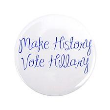 Make History Vote Hillary-MAS blue 400 Button