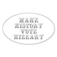 Make History Vote Hillary-Max gray 400 Decal