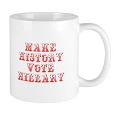 Make History Vote Hillary-Max red 400 Mugs