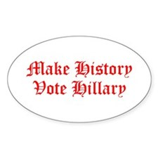 Make History Vote Hillary-Old red 400 Decal