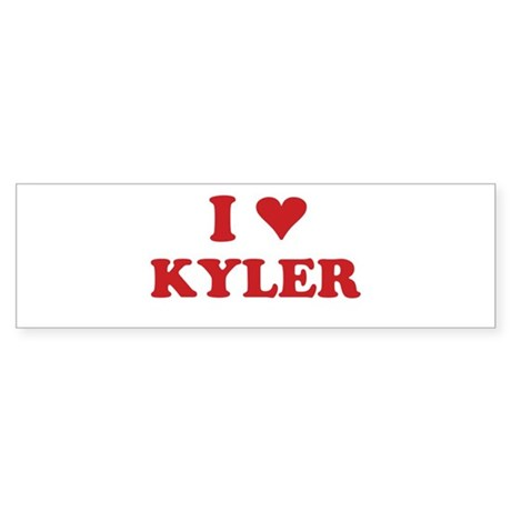 I LOVE KYLER Bumper Sticker