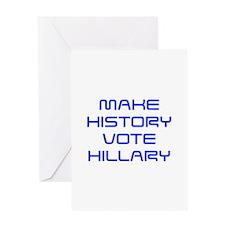 Make History Vote Hillary-Sav blue 410 Greeting Ca