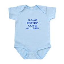 Make History Vote Hillary-Sav blue 410 Body Suit