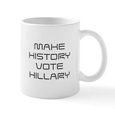 Make History Vote Hillary-Sav gray 410 Mugs