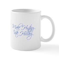 Make History Vote Hillary-Scr blue 440 Mugs
