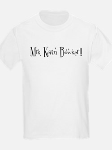 Mrs. Kevin Bowser!! T-Shirt