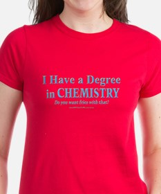 I HAVE A DEGREE Tee