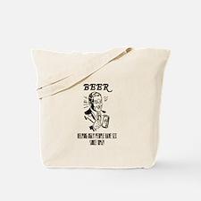 beer = sex Tote Bag