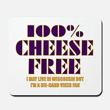 100% Cheese Free - MN Mousepad
