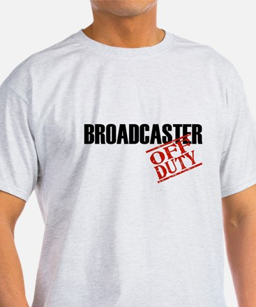 Off Duty Broadcaster T-Shirt
