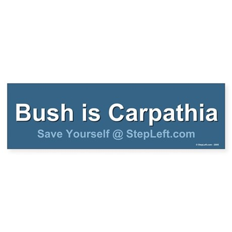 Bush is Carpathia