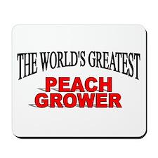"""The World's Greatest Peach Grower"" Mousepad"