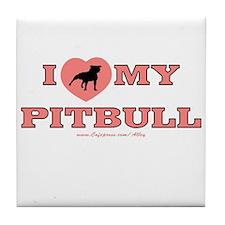 I Love My Pitbull Tile Coaster
