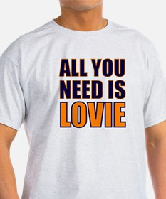 All You need Is Lovie T-Shirt
