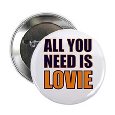All You need Is Lovie Button
