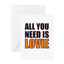 All You need Is Lovie Greeting Card
