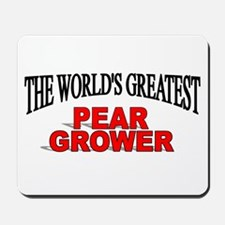 """The World's Greatest Pear Grower"" Mousepad"
