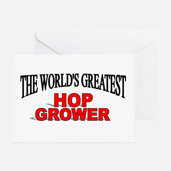 """""""The World's Greatest Hop Grower"""" Greeting Card"""