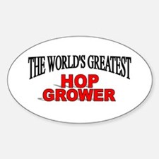 """The World's Greatest Hop Grower"" Oval Decal"