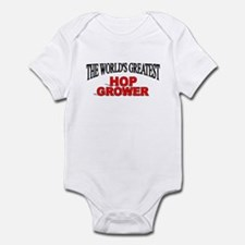 """The World's Greatest Hop Grower"" Infant Bodysuit"