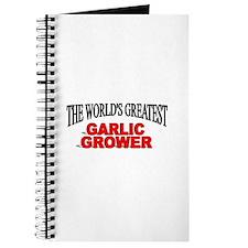"""The World's Greatest Garlic Grower"" Journal"