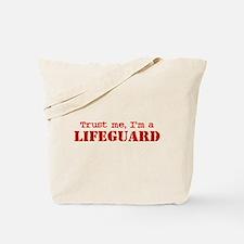 Trust Me I'm a Lifeguard Tote Bag