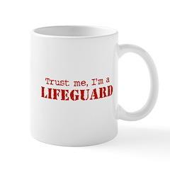 Trust Me I'm a Lifeguard Mug