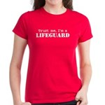 Trust Me I'm a Lifeguard Women's Dark T-Shirt