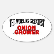 """""""The World's Greatest Onion Grower"""" Oval Decal"""