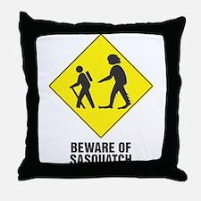 Beware of Sasquatch Throw Pillow