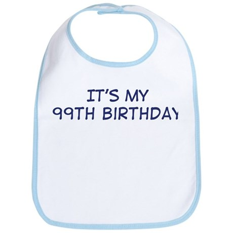 Its my 99th Birthday Bib