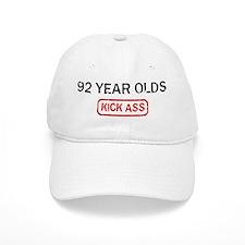 92 YEAR OLDS kick ass Baseball Cap