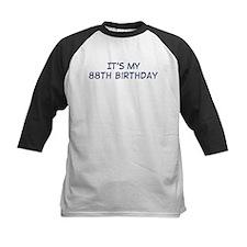 Its my 88th Birthday Tee