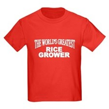 """The World's Greatest Rice Grower"" T"