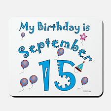 September 15th Birthday Mousepad