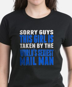 Taken By The Worlds Sexiest Mail Man T-Shirt