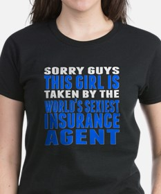 Taken By The Worlds Sexiest Insurance Agent T-Shir