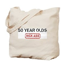 50 YEAR OLDS kick ass Tote Bag